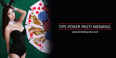 Tips-Poker-Pasti-Menang